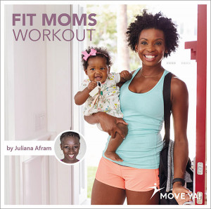 FIT MOMS WORKOUT