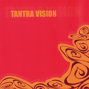 TANTRA VISION
