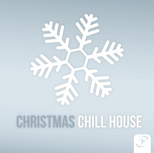 CHRISTMAS CHILL HOUSE
