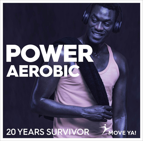 POWER AEROBIC 20 Years Survivor