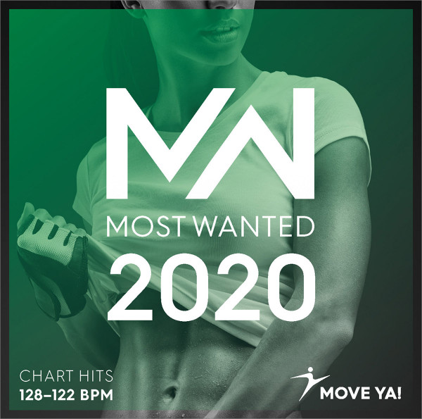 2020 MOST WANTED Chart Hits - 128-122 BPM
